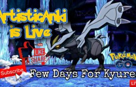 Kyurem Raids for You | Pokemon Go LIVE stream #artisticanki #pokemongolivestream