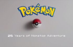 【Official】Pokémon 25 Years of Non-stop Adventure