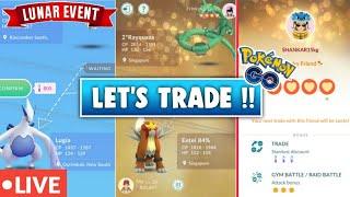 Pokemon Go Live Trade For Lucky Pokemons | Lunar Event