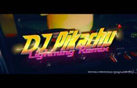 【Official】DJ Pikachu Lightning Remix