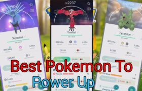 BEST Pokemon To *Power Up* In 2021 In Pokemon GO! | Which Pokemon Are Worth Powering Up?