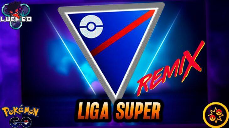 BATALLAS LIGA SUPER // REMIX  Pokemon Go LIGA 1500- Season 8!!